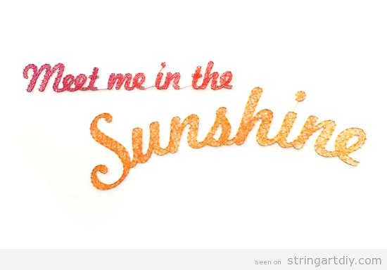 Meet me in the sunshine String Art DIY