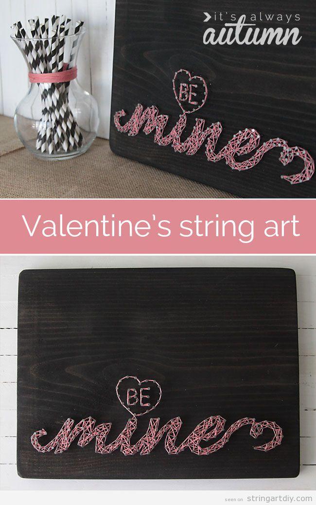 String Art DIy for Valentine's day, Be Mine