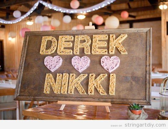 Derek loves Nikki String Art, wedding decoration