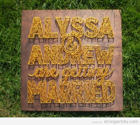 Alyssa and Andrew are getting married, String Art wedding